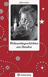 Weihnachtsgeschichten aus Dresden