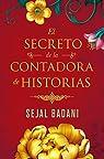El secreto de la contadora de historias par Badani