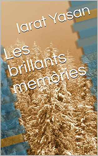 Les brillants memòries (Catalan Edition) por Iarat  Yasan