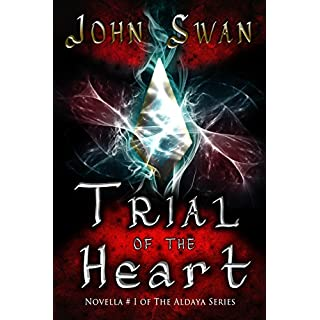 Trial of the Heart (Novella # 1 of The Aldaya Series) (English Edition)