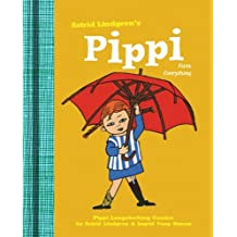 Pippi Fixes Everything (Pippi Longstocking) by Astrid Lindgren (2013-09-02)
