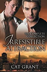 Irresistible Attraction: The Complete Collection by Cat Grant (2013-09-01)