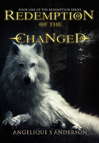 ebook: Redemption Of The Changed: Book One In The Redemption Series (B01E62K70A)