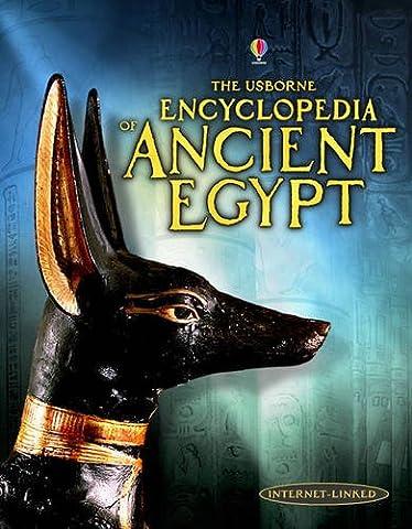 Encyclopedia of Ancient Egypt (Usborne Internet-linked Reference) (Internet-Linked Reference