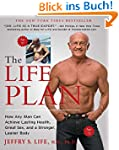The Life Plan: How Any Man Can Achiev...