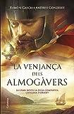 La Venjança Dels Almogàvers (Clàssica)