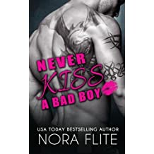 Never Kiss a Bad Boy by Nora Flite (2015-12-24)