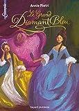 Telecharger Livres Les miroirs du palais tome 03 Le grand diamant bleu (PDF,EPUB,MOBI) gratuits en Francaise