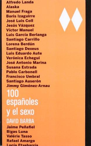 100 españoles y el sexo (OBRAS DIVERSAS) por David Barba