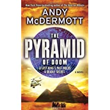 The Pyramid of Doom: A Novel by Andy McDermott (2010-09-28)