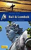 Bali & Lombok Reiseführer Michael Müller Verlag: Individuell reisen mit vielen praktischen Tipps - Susanne Beigott