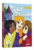 Lili Chantilly - Lili se rebelle - Tome 13