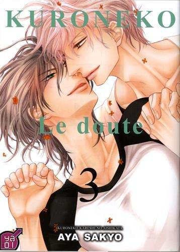 Kuroneko - Le Doute T03 par Sakyo Aya