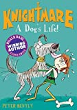 A Dog's Life! (Knightmare)