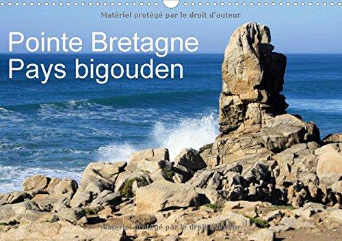 Pointe Bretagne pays bigouden : Visions photographiques de la Bretagne. Calendrier mural A3 horizontal