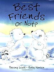 Best Friends or Not?