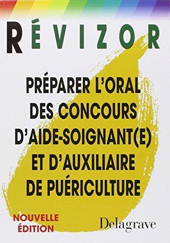 Préparer l'oral des concours d'aide-soignant(e) et d'auxiliaire de puériculture by Marie-France Néau (2006-08-07)