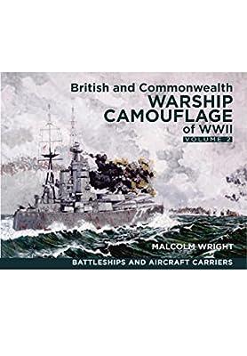 British and Commonwealth Warship Camouflage of WW II