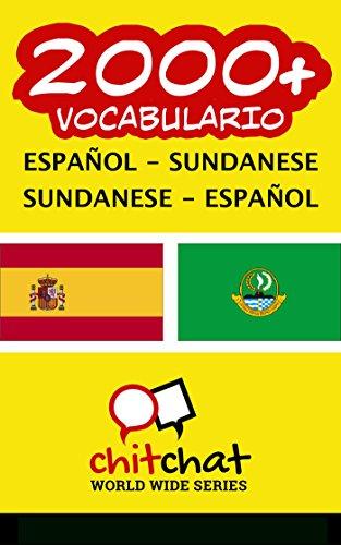 2000+ Español - Sundanese Sundanese - Español vocabulario por Jerry Greer