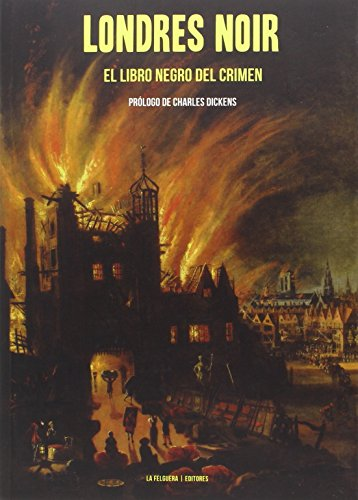 LONDRES NOIR: EL LIBRO NEGRO DEL CRIMEN (TRUE CRIME)