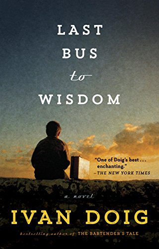 Last Bus to Wisdom: A Novel (Two Medicine Country) (English Edition) -