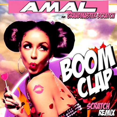 Boom Clap (feat. Grandmaster Scratch) [Scratch Remix]