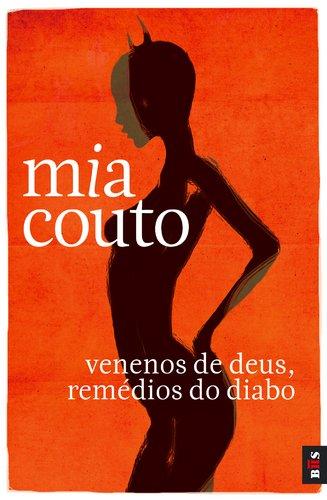 Venenos De Deus, Remédios Do Diabo por Mia Couto