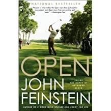 Open: Inside the Ropes at Bethpage Black by John Feinstein (2004-04-12)