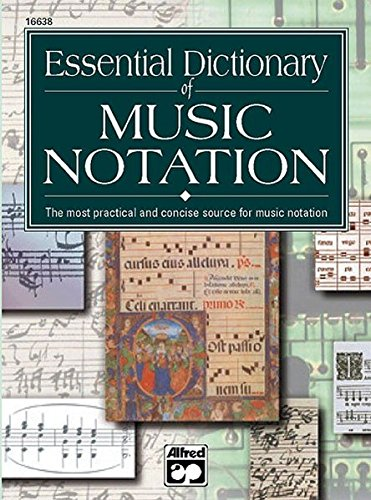 Essential Dictionary of Music Notation: Pocket Size Book (The essential dictionary series]) por Tom Gerou