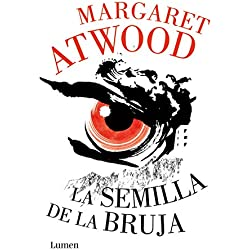 La semilla de la bruja (The Hogarth Shakespeare) (NARRATIVA)