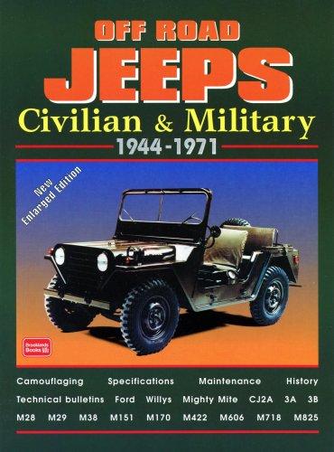 OFF ROAD JEEPS CIVILIAN & MILITARY 1944-1971: Civilian and Military, 1944-71 (Brooklands Books Road Tests Series) por Brooklands Books Ltd