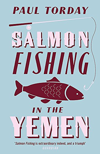 Salmon Fishing in the Yemen por Paul Torday