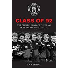 Class of 92 (MUFC) by Ian Marshall (2012-05-10)