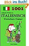 1001 einfache Wörter in Italienisch (...