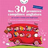 Mes 30 premières comptines anglaises (30 nursery rhymes and fingerplays) + 1 CD audio