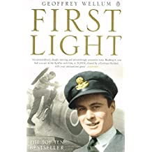 By Geoffrey Wellum First Light (New Ed) [Paperback]
