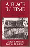 A Place in Time: Middlesex County, Virginia, 1650-1750 by Darrett Bruce Rutman (1984-06-01)