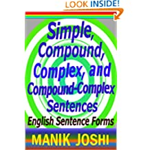 Simple, Compound, Complex, and Compound-Complex Sentences: English Sentence Forms