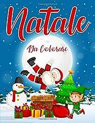 Idea Regalo - Natale da Colorare: 55 Pagine da Colorare di Natale - Libro da Colorare Bambini - Natale Libri Bambini - Natale Regali Bambini - Libri da Colorare e Dipingere