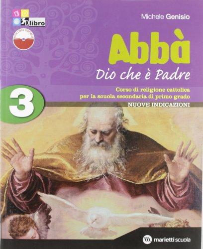 Abbà. Per la Scuola media. Con espansione online: ABBA' 3+SCHEDE +LD
