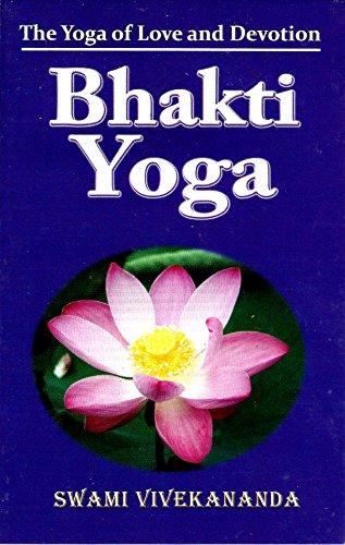 Download Pdf Bhakti Yoga Full Online By Swami Vivekananda 26wt47e5w4yedf