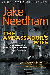 The Ambassador's Wife (Inspector Samuel Tay Mysteries)