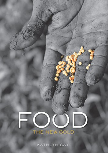 Food: The New Gold (English Edition)