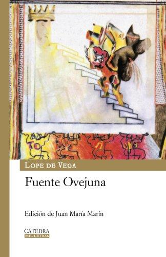 Fuente Ovejuna (Mil Letras) por Lope de Vega
