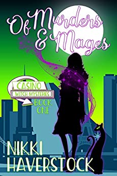 Of Murders And Mages: Casino Witch Mysteries 1 por Nikki Haverstock epub