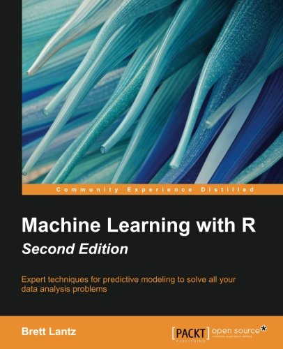 Machine Learning with R - Second Edition por Brett Lantz