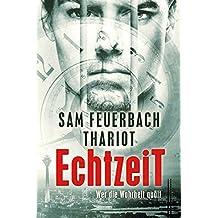EchtzeiT - Wer die Wahrheit quält: Thriller: (2/3)