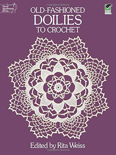 Old-Fashioned Doilies to Crochet (Dover Needlework Series) -
