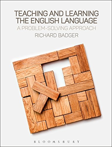Teaching and Learning the English Language: A Problem-Solving Approach