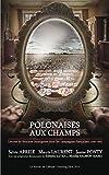 Polonaises aux champs. Lettres de femmes immigrées dans les campagnes françaises (1930-1955) (JePublie présente)